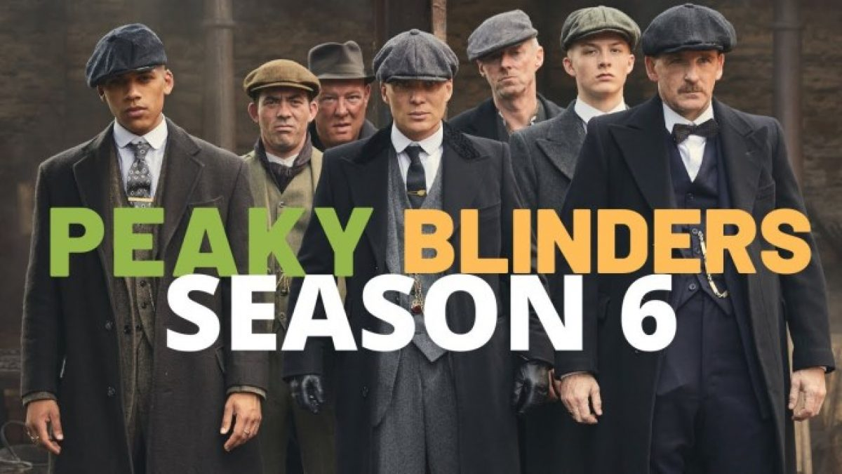 Peaky Blinders Season 6: All The Latest Details You Need ...
