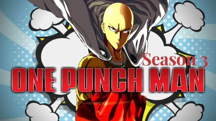 One Punch Man Season 3: Release Date, Cast, Story, and much more! - Finance Rewind