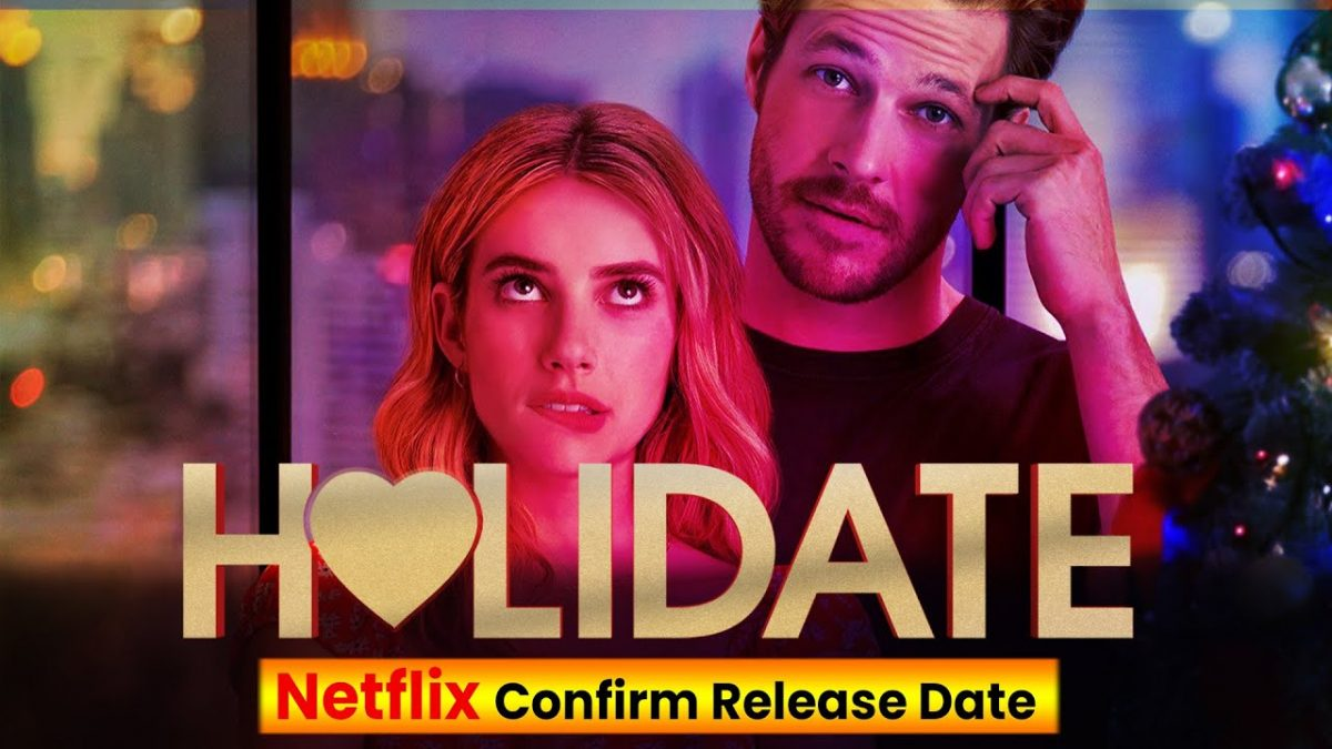 Holidate Release Date Cast Plot And Much More Finance Rewind