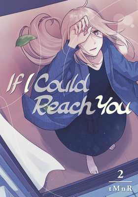 If I Could Reach You