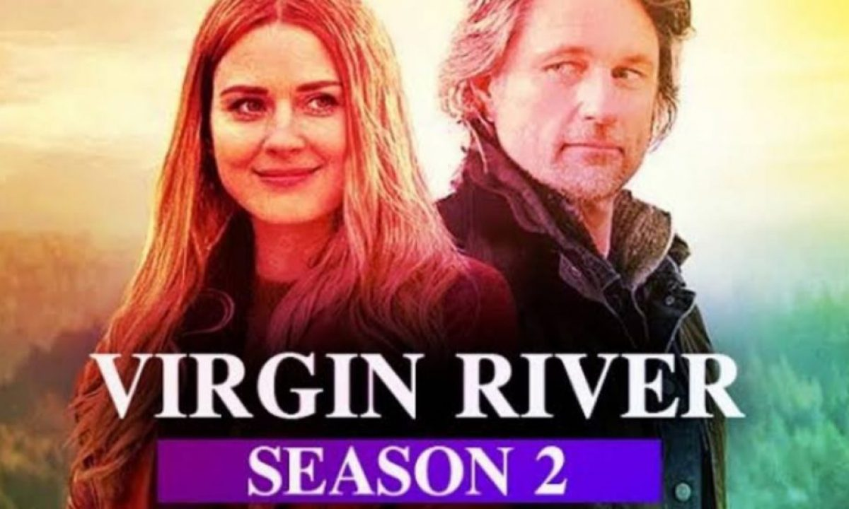 Virgin River Season 2 Release Date Is Coming Sooner Than You Expect